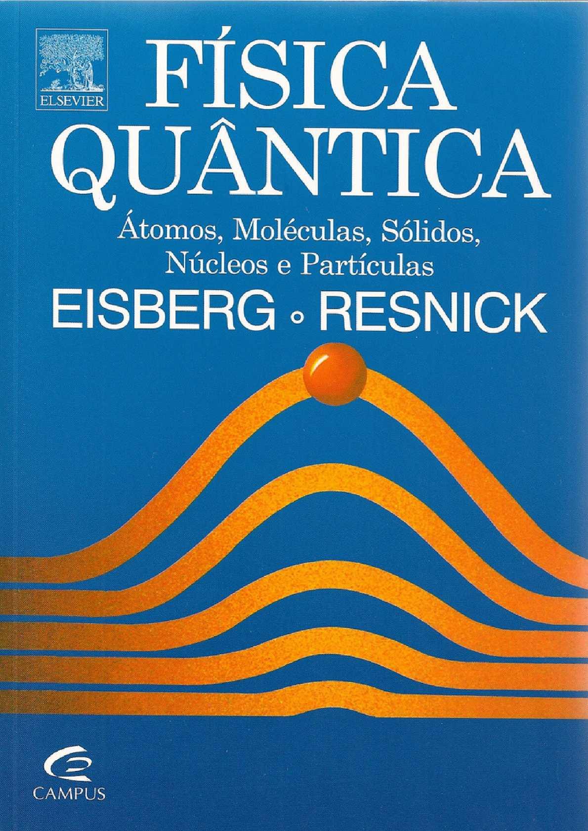 Física Quântica - Eisberg e Resnick ~ Mega Livros