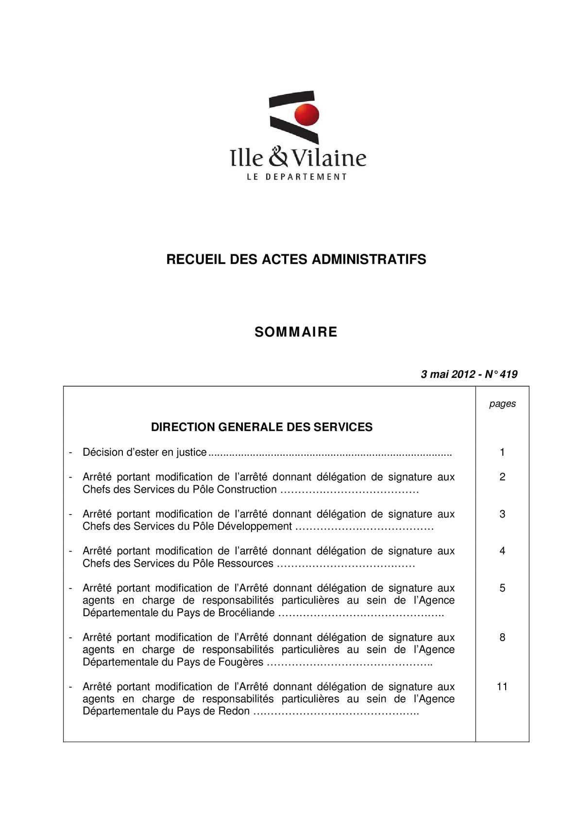 Ille-et-Vilaine - Recueil n° 419 : décisions CP du 23 avril 2012 + arrêtés