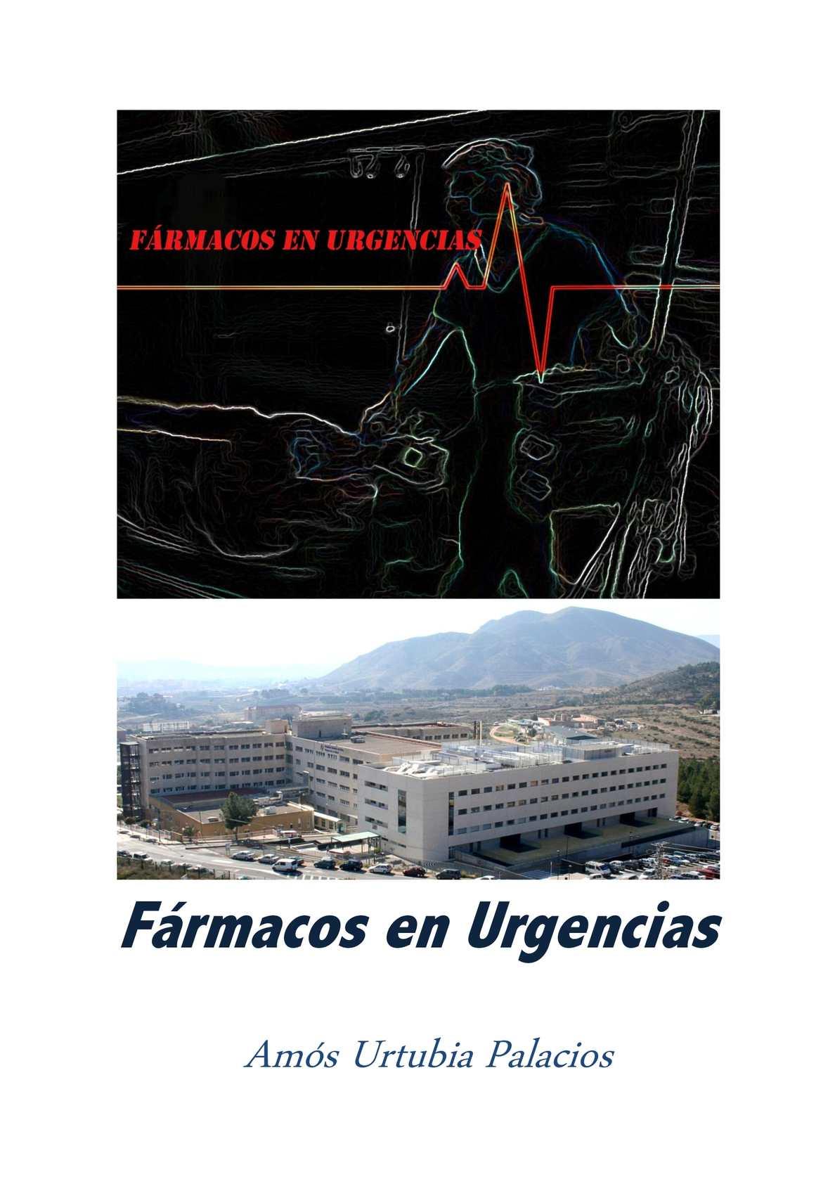 Farmacos en Urgencias Dr Amós Urtubia