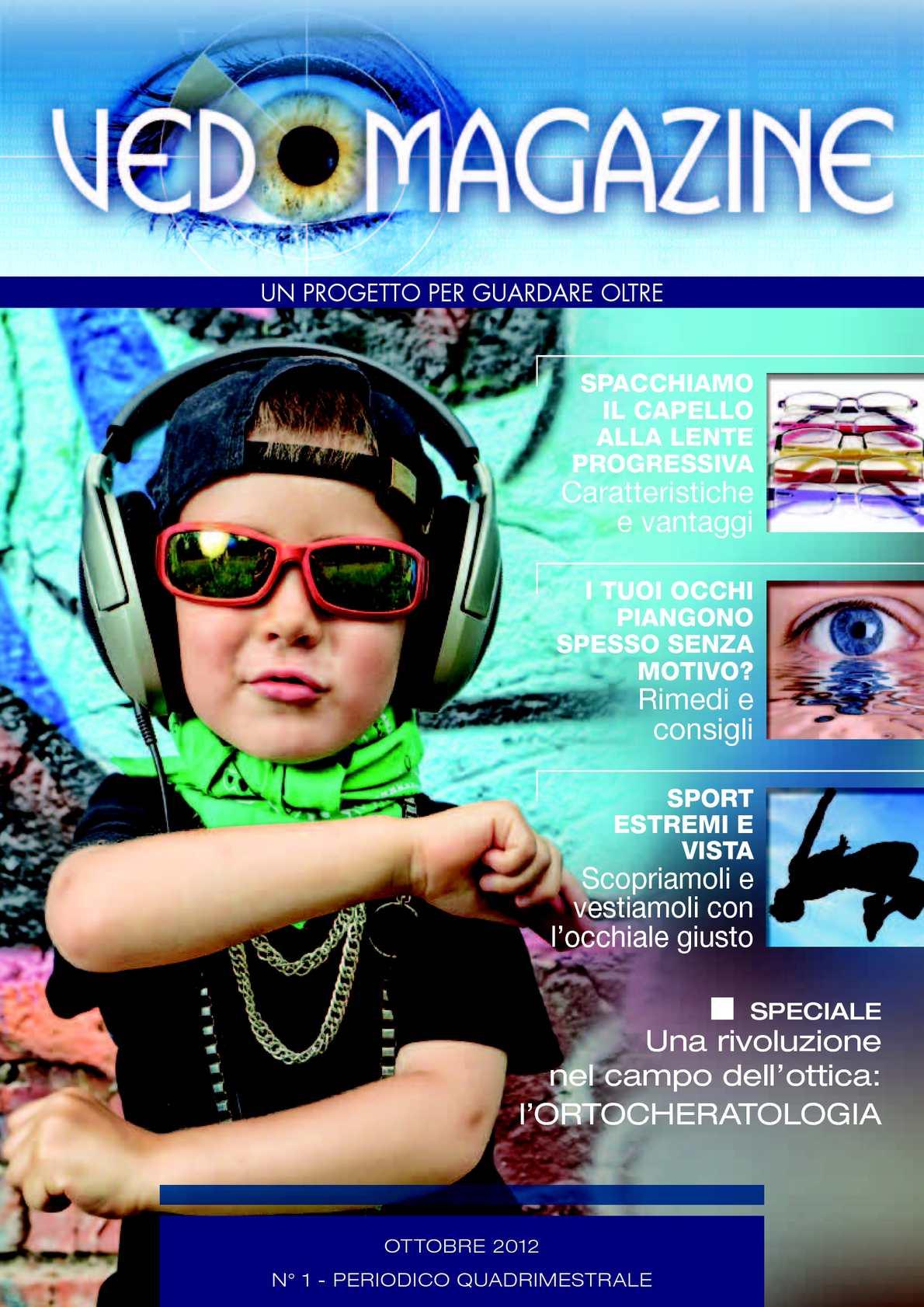 63e436c8a2974 Calaméo - VEDO MAGAZINE 2012, un progetto per guardare oltre!