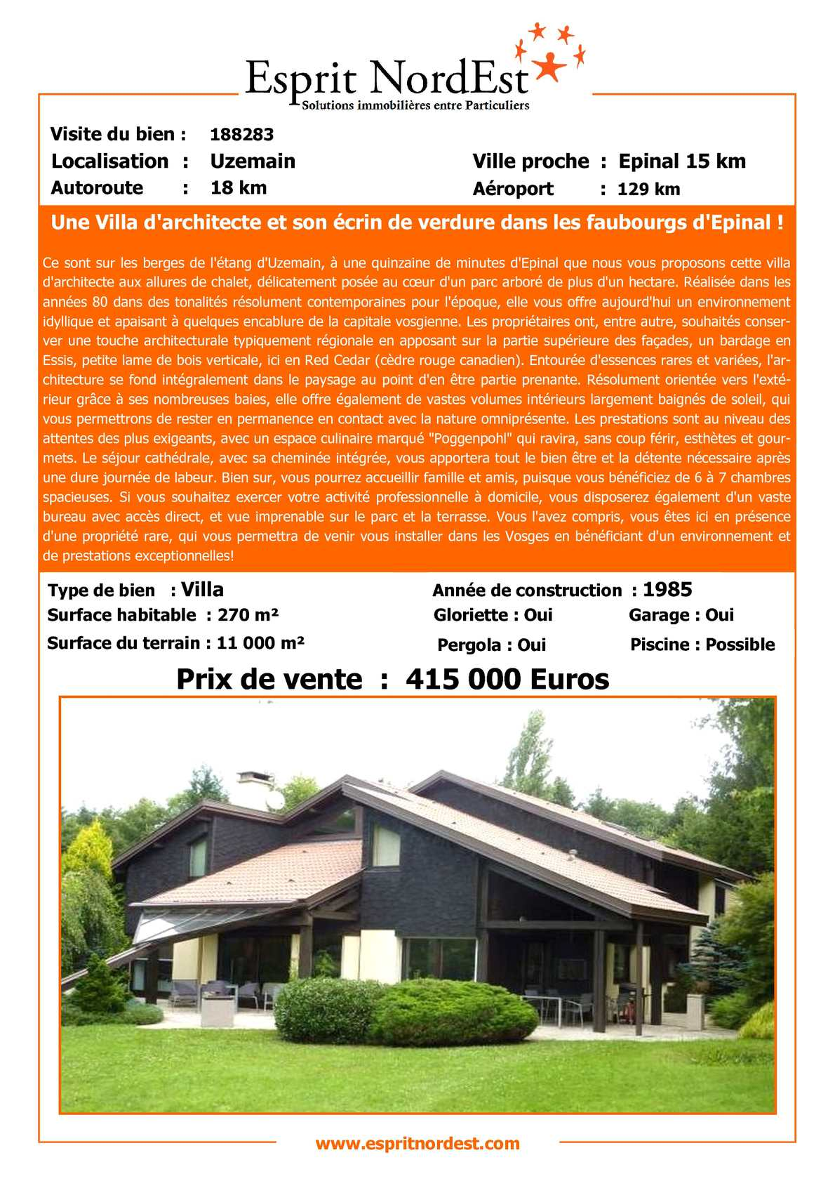 calam o a vendre villa contemporaine terrain 1 hectare epinal vosges 88 sans agence. Black Bedroom Furniture Sets. Home Design Ideas