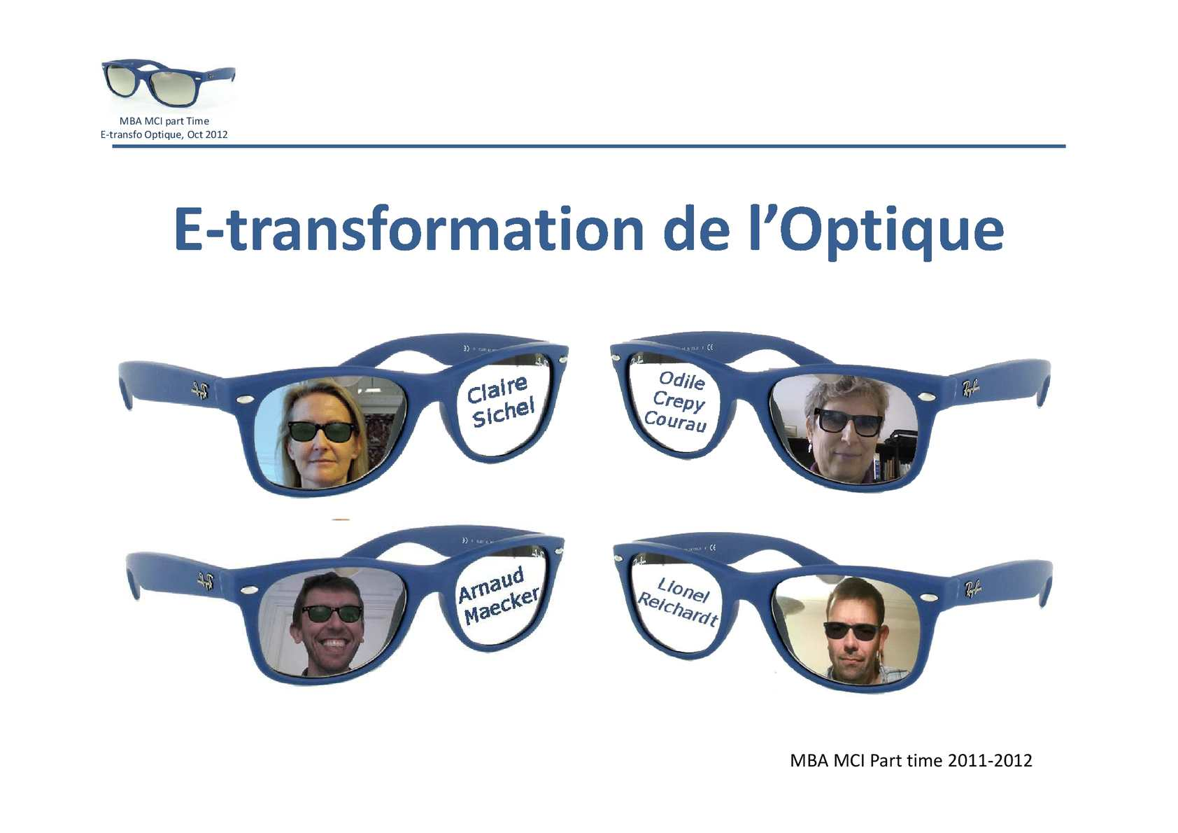 10f35287398 Calaméo - PRESENTATION E TRANSFORMATION OPTIQUE - OCTOBRE 2012 -MBA MCI