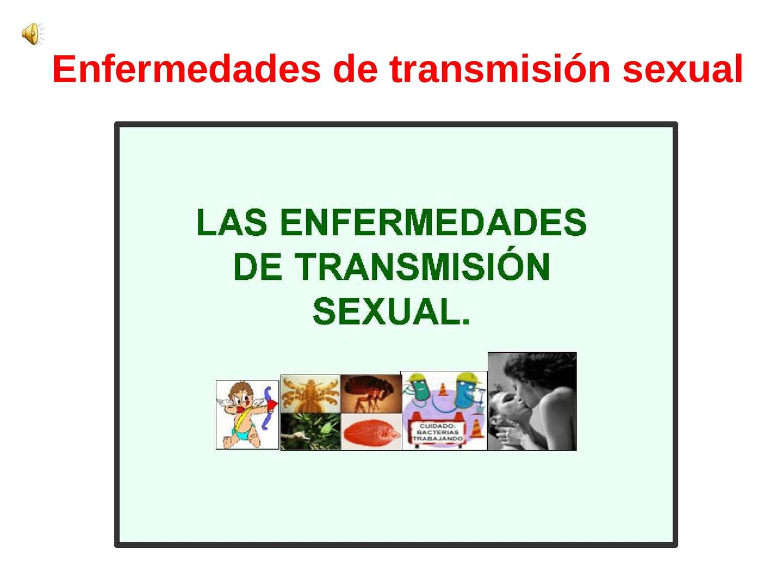 Las caracteristicas sexualidad y de de transmision tipos enfermedades