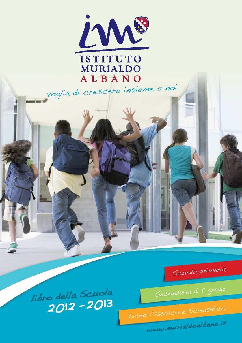 Calaméo - Libro della Scuola 2012-2013 - Istituto Murialdo Albano 439fafb7a5b1