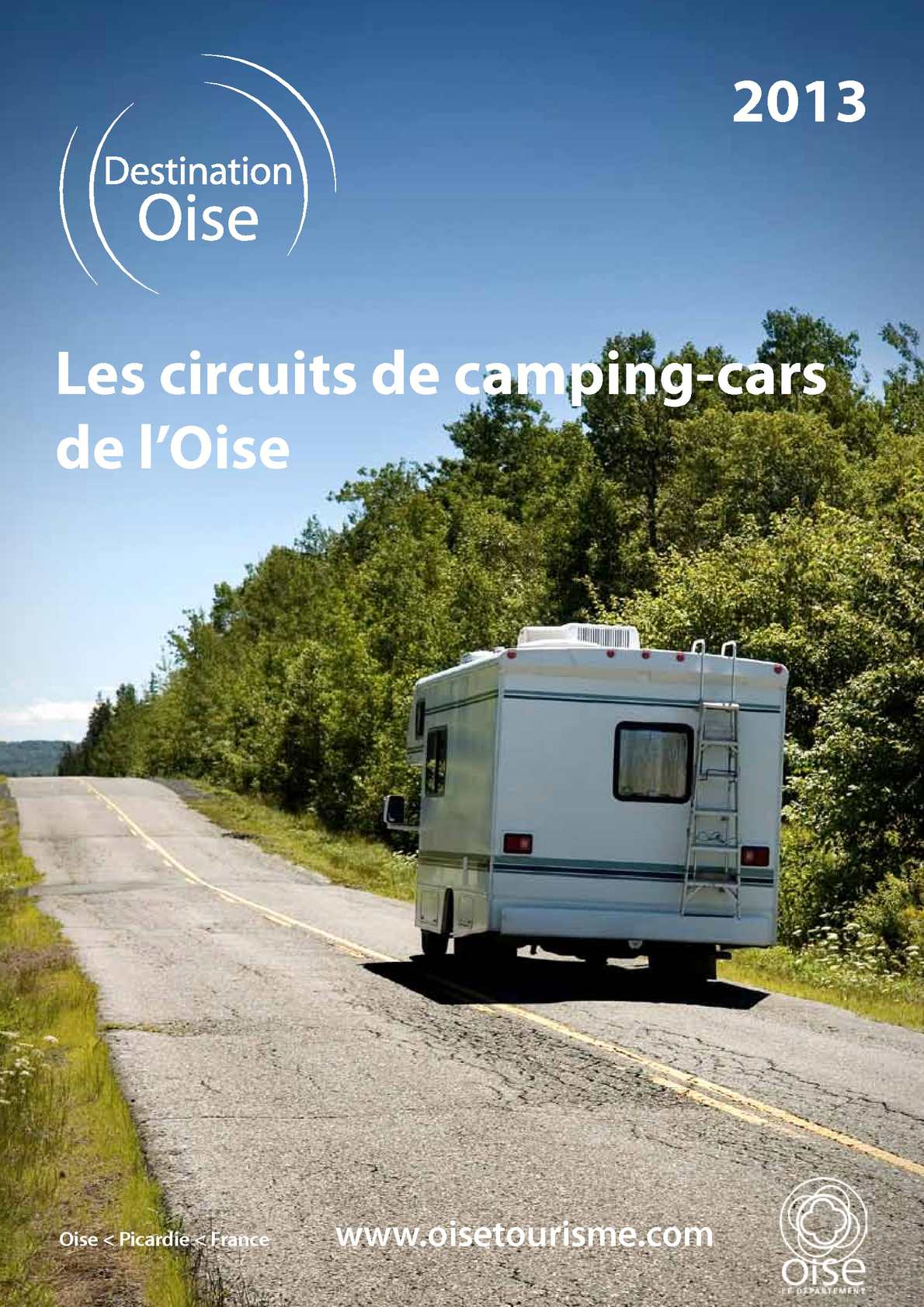 calam o les circuits de camping cars de l 39 oise. Black Bedroom Furniture Sets. Home Design Ideas