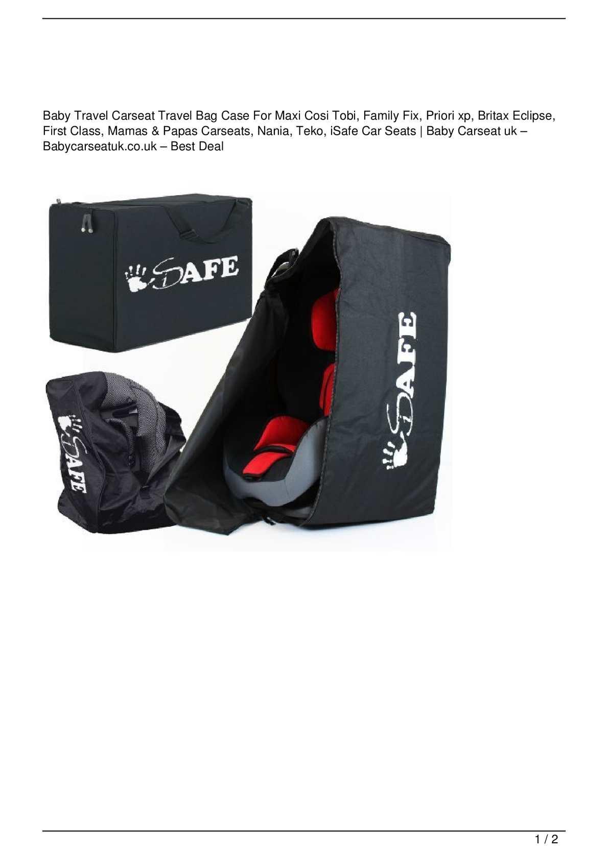 calam o baby travel carseat travel bag case for maxi cosi tobi family fix priori xp britax. Black Bedroom Furniture Sets. Home Design Ideas