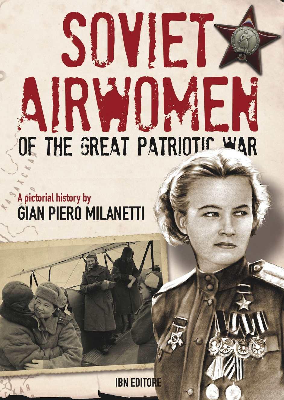 calam233o milanetti gp soviet airwomen of the great