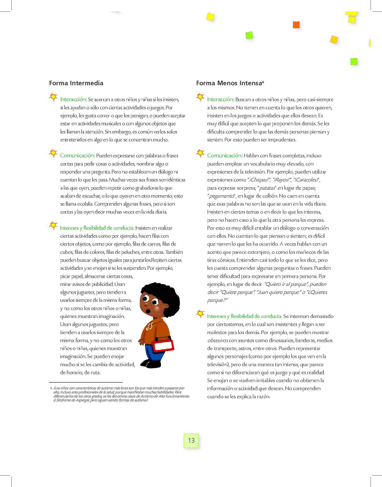 niños autistas leves caracteristicas