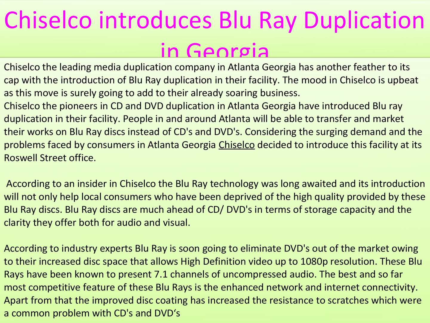 Calaméo - Chiselco introduces Blu Ray Duplication in Georgia