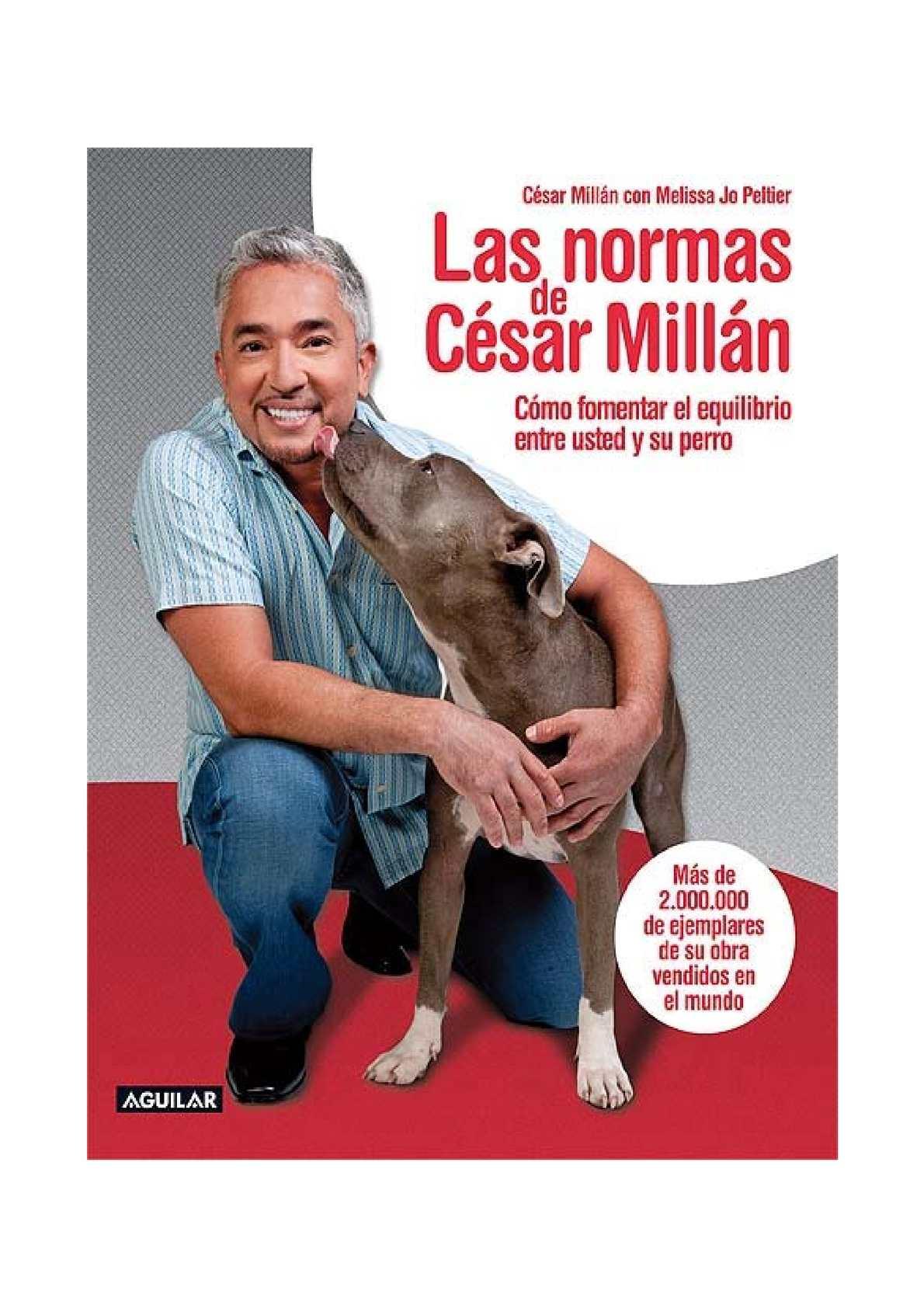 e7654becbcef64 Calaméo - César Millán - Las Normas De Cesar Millan