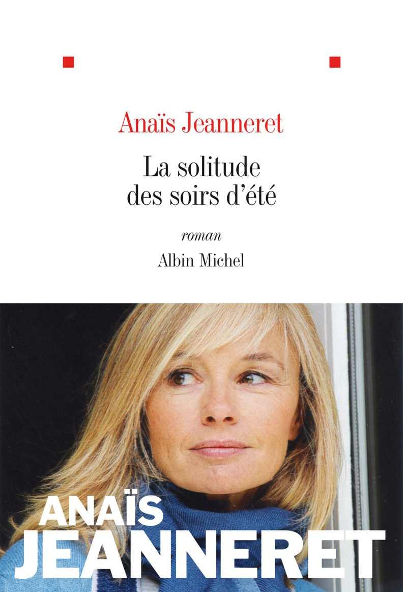 Anais Jeanneret Photo Lui calaméo - la solitude des soirs d'été - anaïs jeanneret