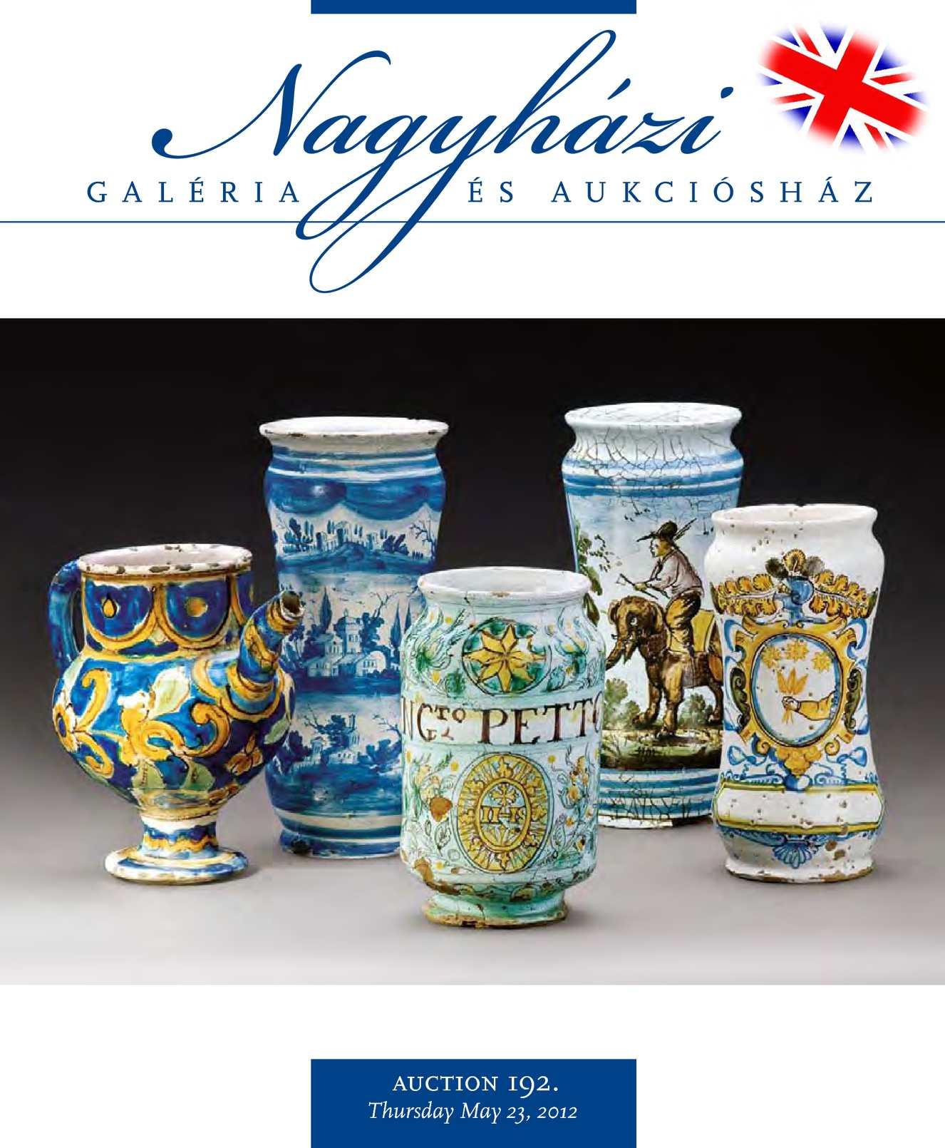 Nagyházi Galéria és Aukciósház – Auction 192.