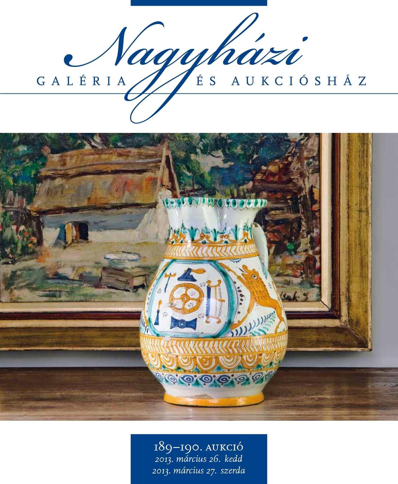 Nagyházi Galéria és Aukciósház – 189. és 190. aukció katalógusa