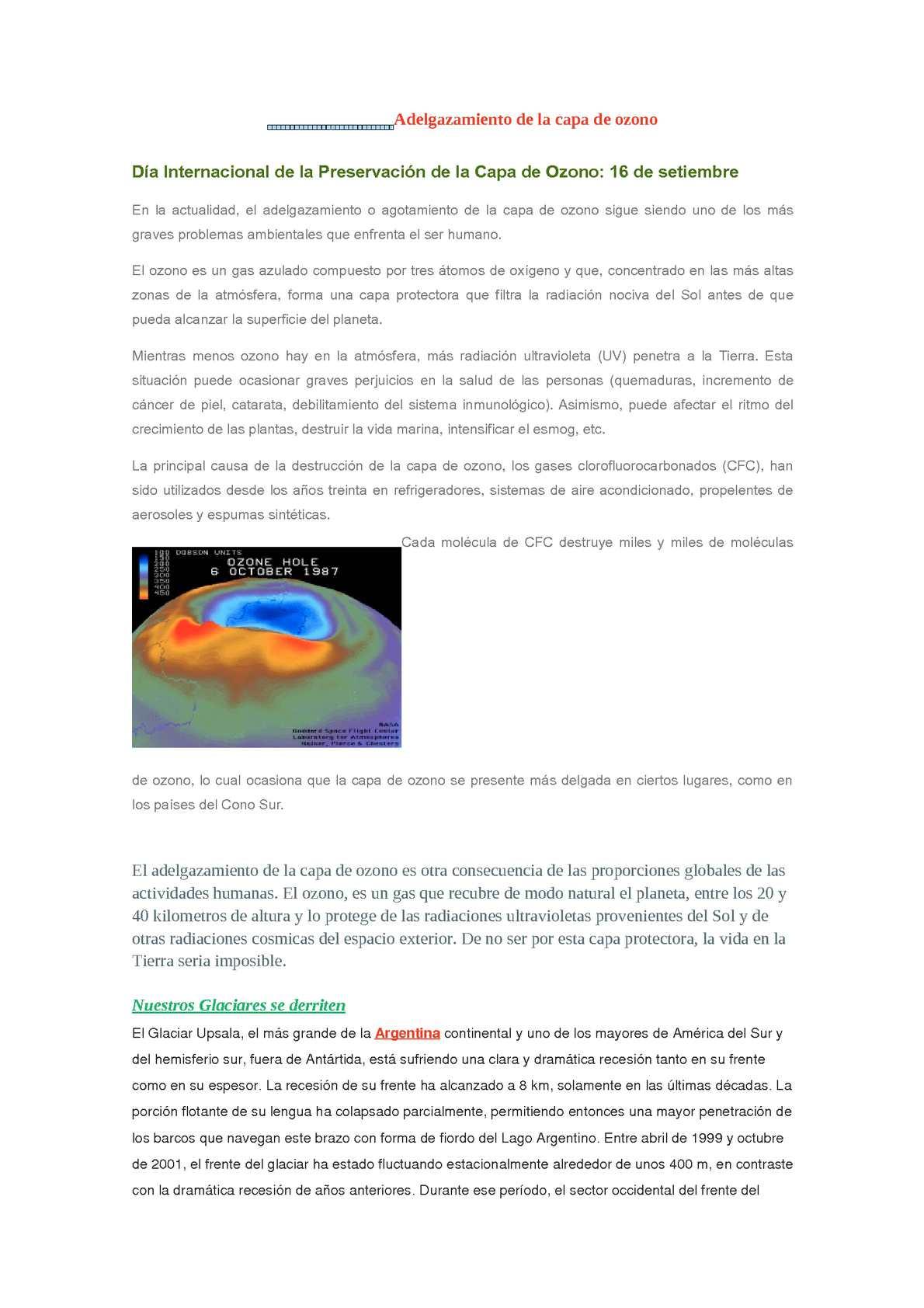 el adelgazamiento de la capa de ozono es ocasionado por