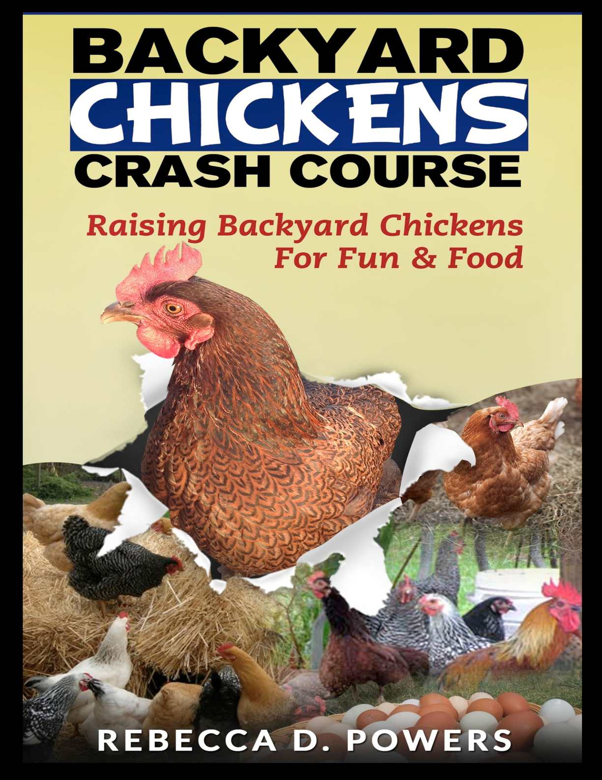 Backyard Chickens Crash Course - Raising Backyard Chickens For Fun & Food