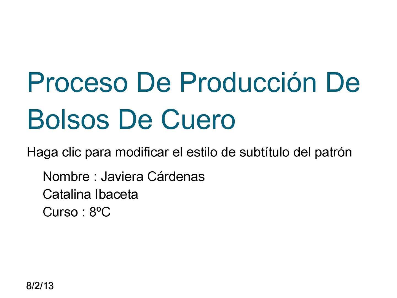 Calaméo Proceso De Produccion De Un Bolso De Cuero