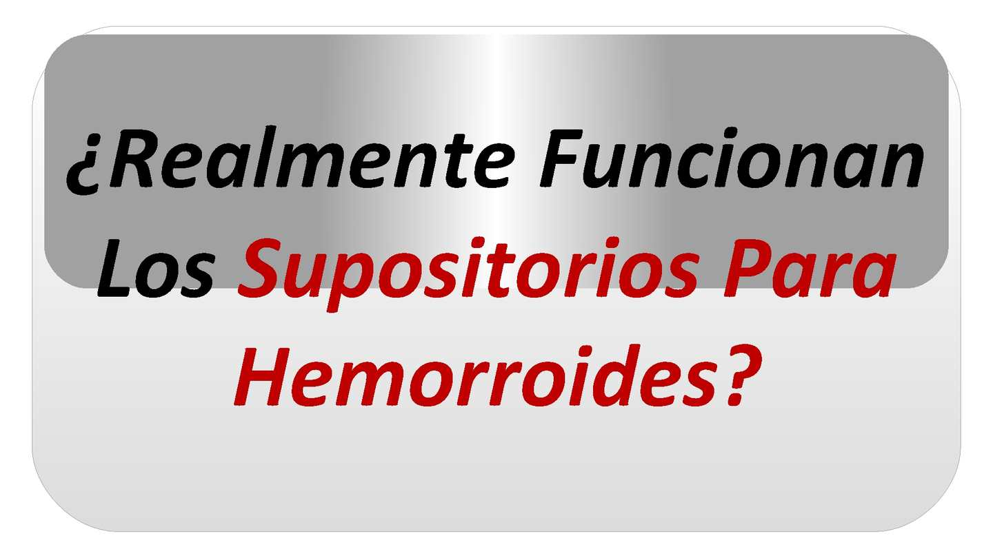 Supositorios para hemorroides internas