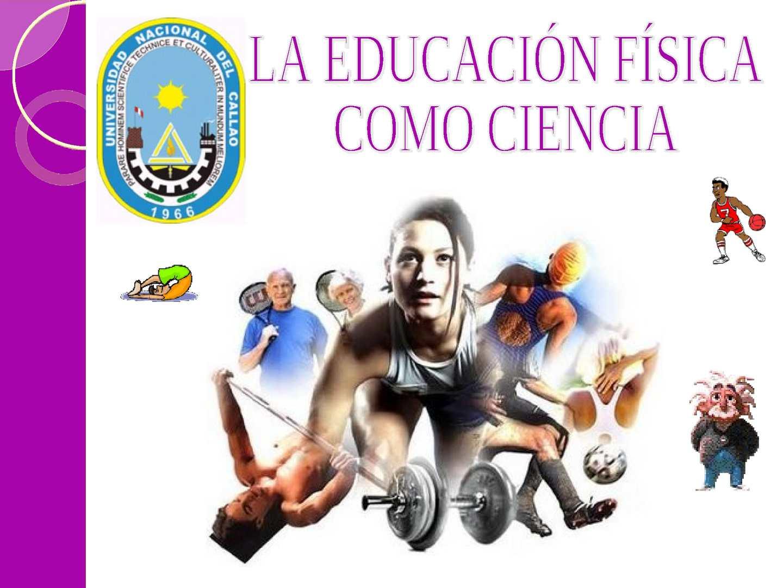 LA EDUCACIÓN FÍSICA COMO CIENCIA