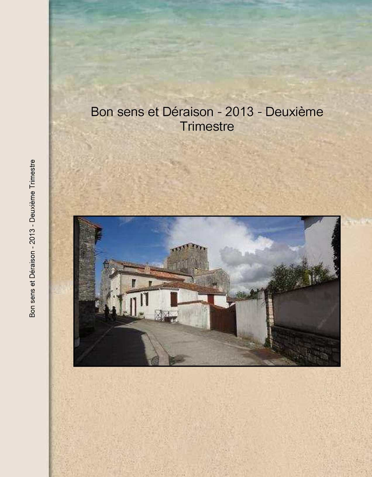 4480c267c10 Calaméo - BON SENS ET DERAISON 2013 - 2ème trimestre