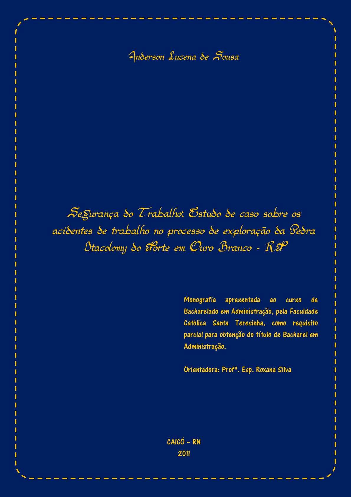 30502d68c4c13 Calaméo - Segurança do Trabalho  Estudo de caso sobre os acidentes de  trabalho no processo de exploração da Pedra Itacolomy do Norte em Ouro  Branco - RN