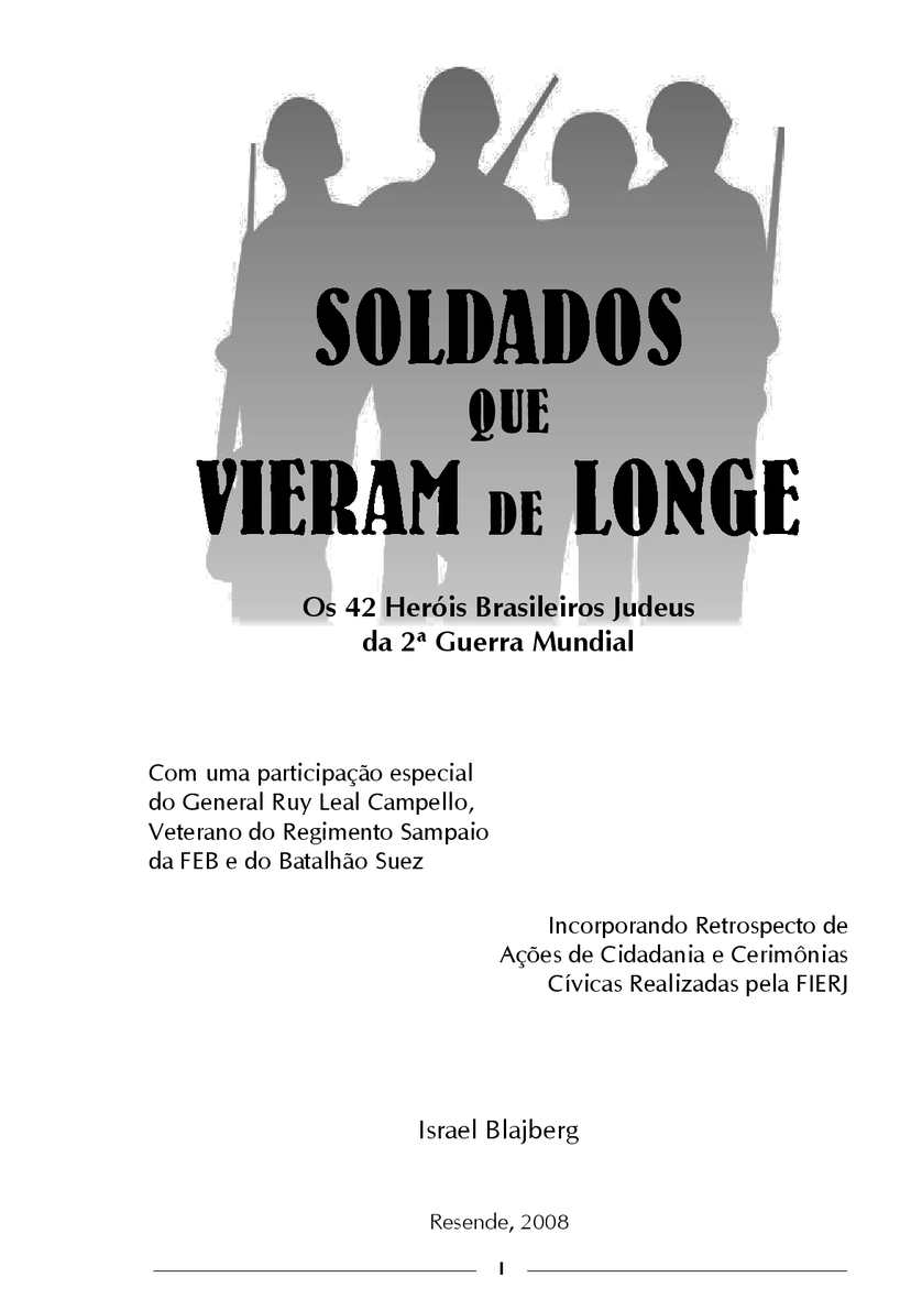 dd4f388a6 Calaméo - Soldados que Vieram de Longe - Os 42 Herois Brasileiros Judeus da  2ª. Guerra Mundial