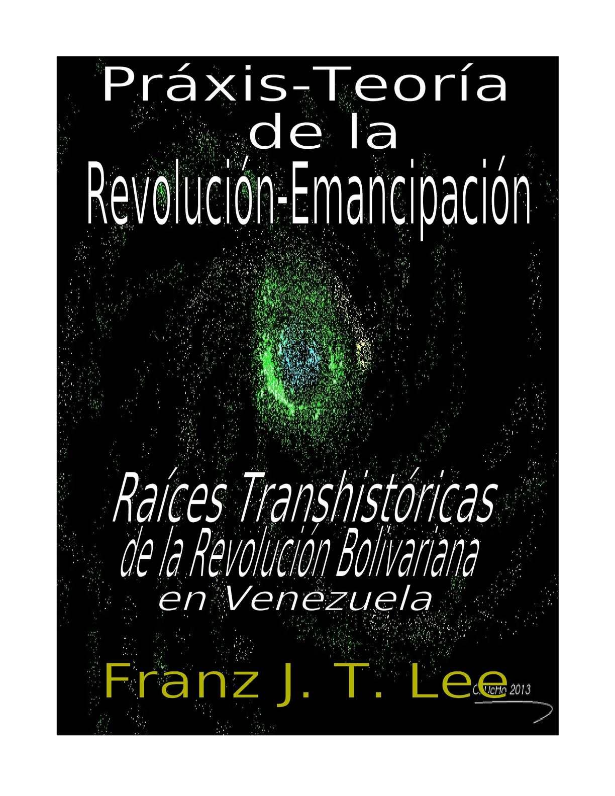 eace7c0f59c33 Calaméo - PRAXIS-TEORIA DE LA REVOLUCION-EMANCIPACION