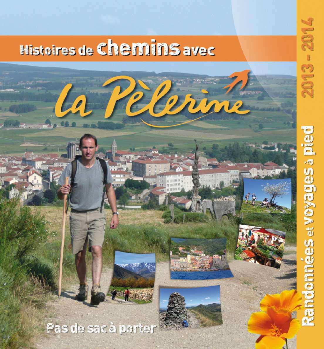 d7776b796ee008 Calaméo - La Pélerine - Histoires de chemins... 2013-2014