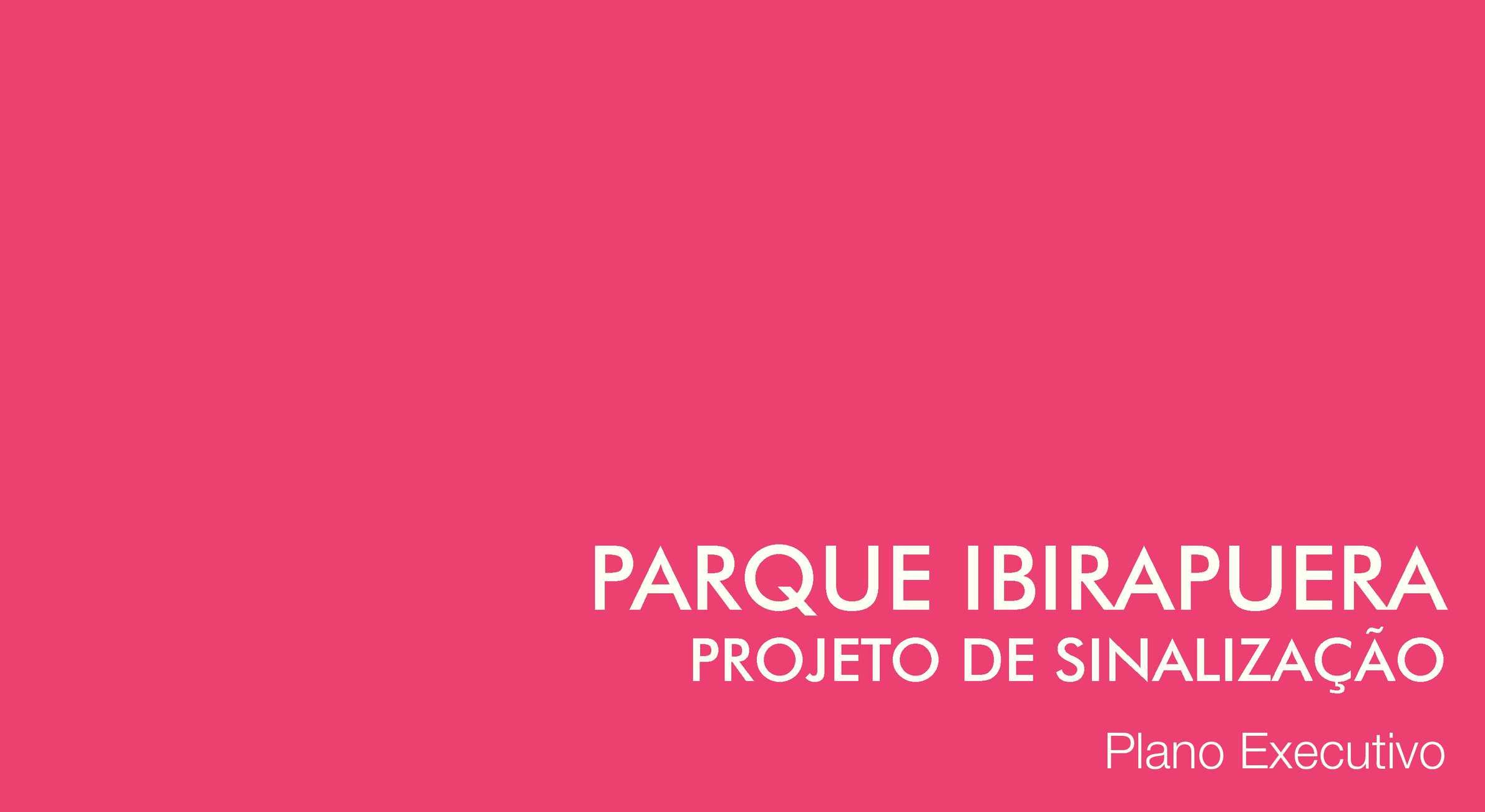 Projeto de Sinalização - Parque Ibirapuera