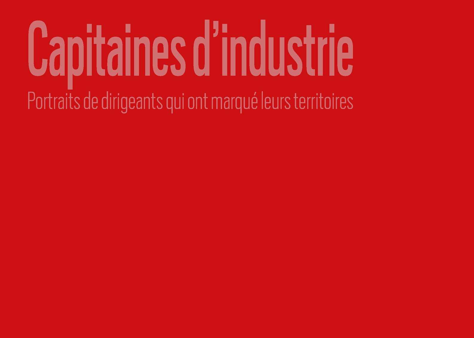 2dbf0b7ce3e676 Calaméo - Capitaines d industrie   Portraits de dirigeants qui ont marqué  leurs territoires
