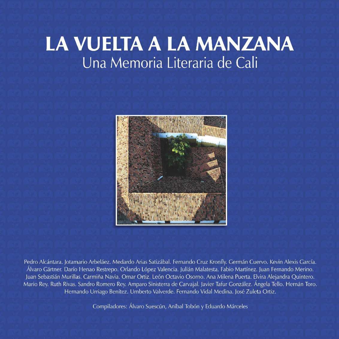 b2b85c6560bb Calaméo - La vuelta a la manzana. Una Memoria Literaria de Cali. Noviembre  2013