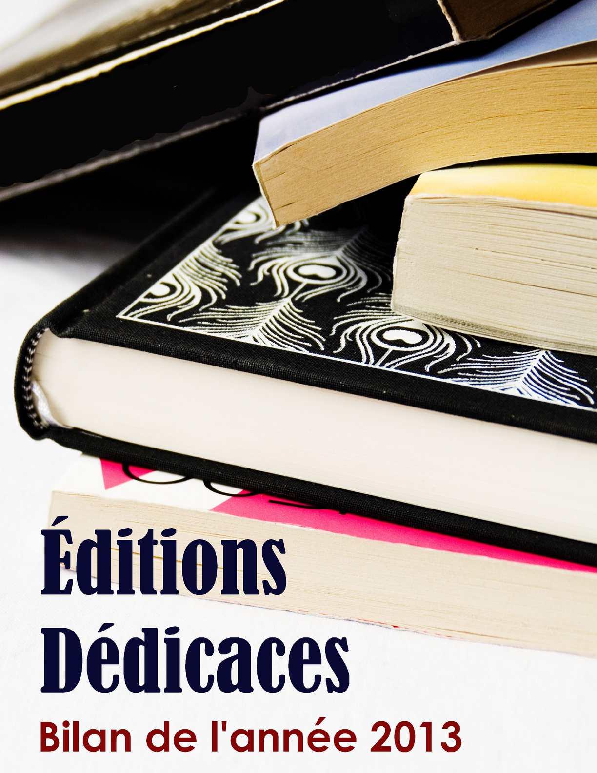 Calaméo - Bilan 2013 des Éditions Dédicaces 510354bf6b5