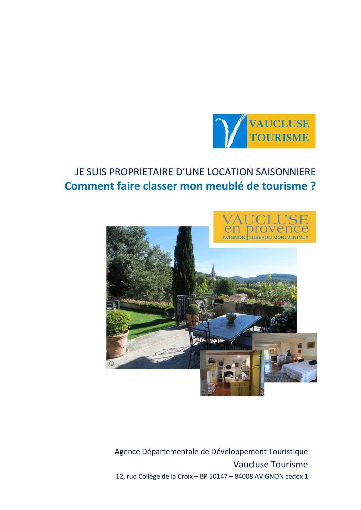 calam o comment faire classer son meubl de tourisme en vaucluse. Black Bedroom Furniture Sets. Home Design Ideas