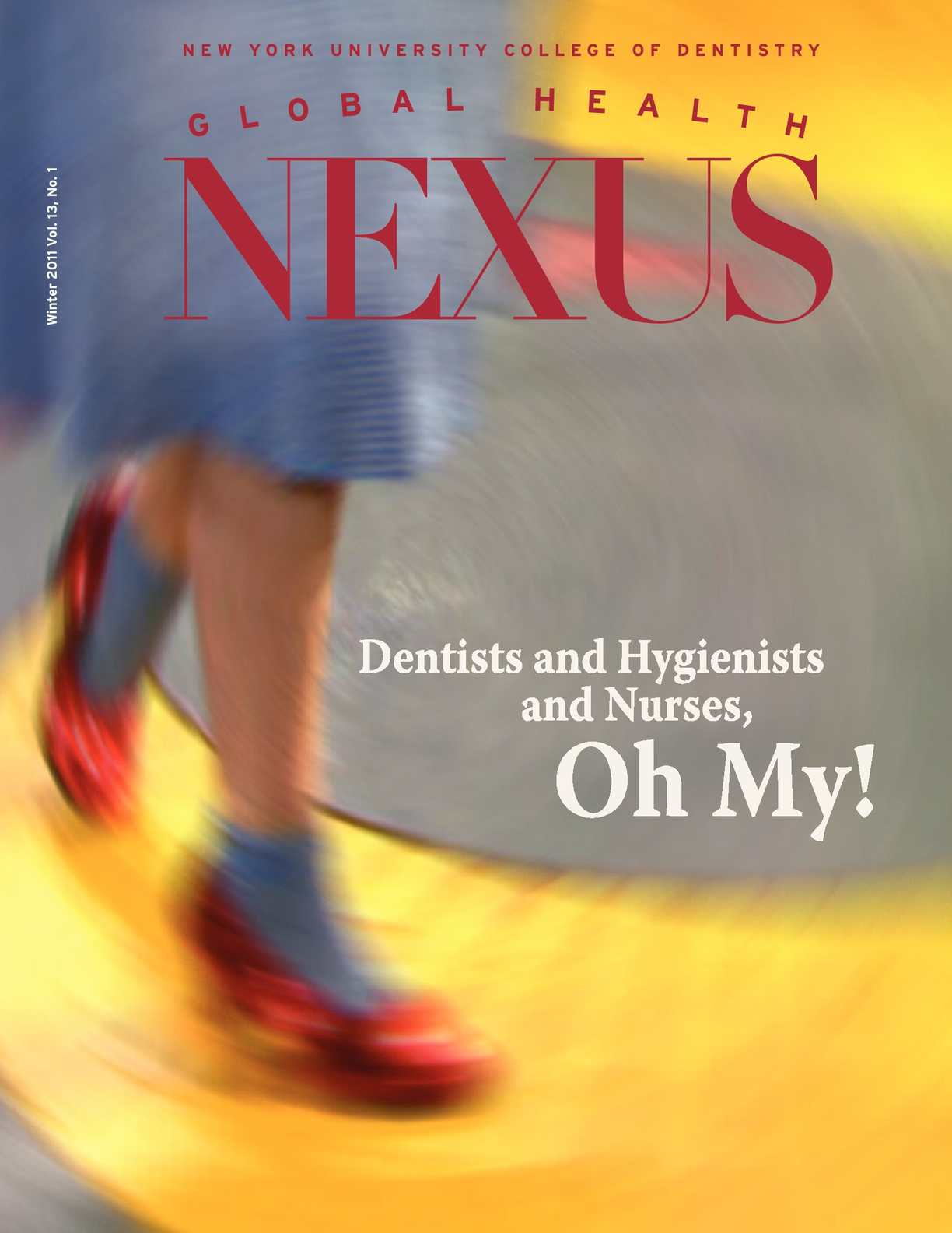 Calaméo - Global Health Nexus, Winter 2011: Dentists and Hygienists and  Nurses, Oh My!