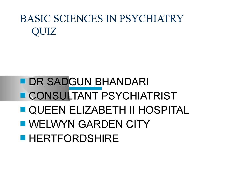 Calaméo - Dr Sadgun Bhandari - BASIC SCIENCES IN PSYCHIATRY QUIZ