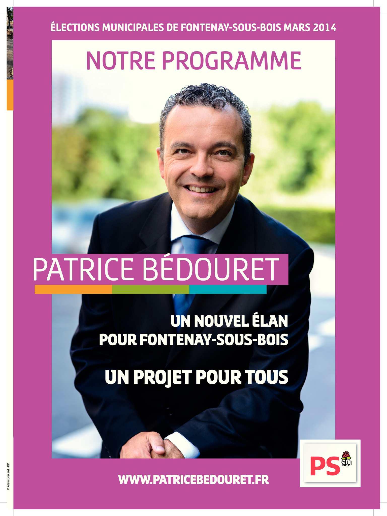 Patrice Bédouret : Un nouvel élan pour Fontenay-sous-Bois. Un projet pour tous.
