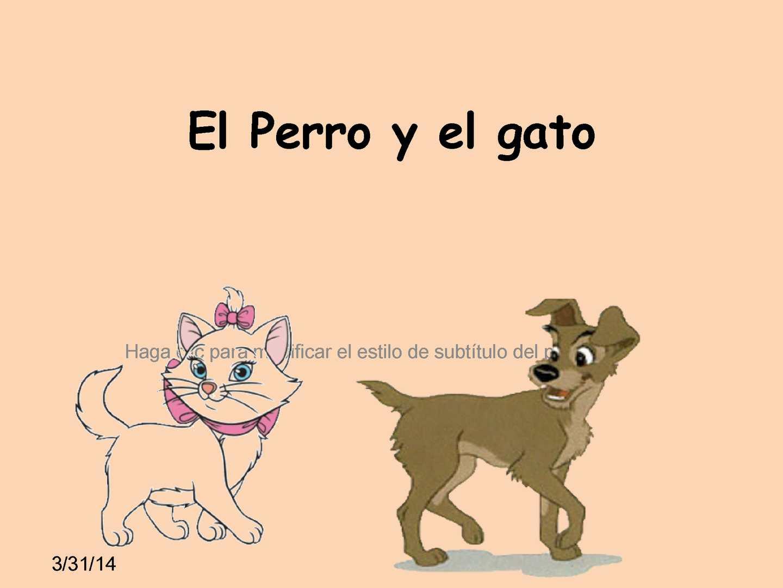 Calaméo Cuento El Perro Y El Gato