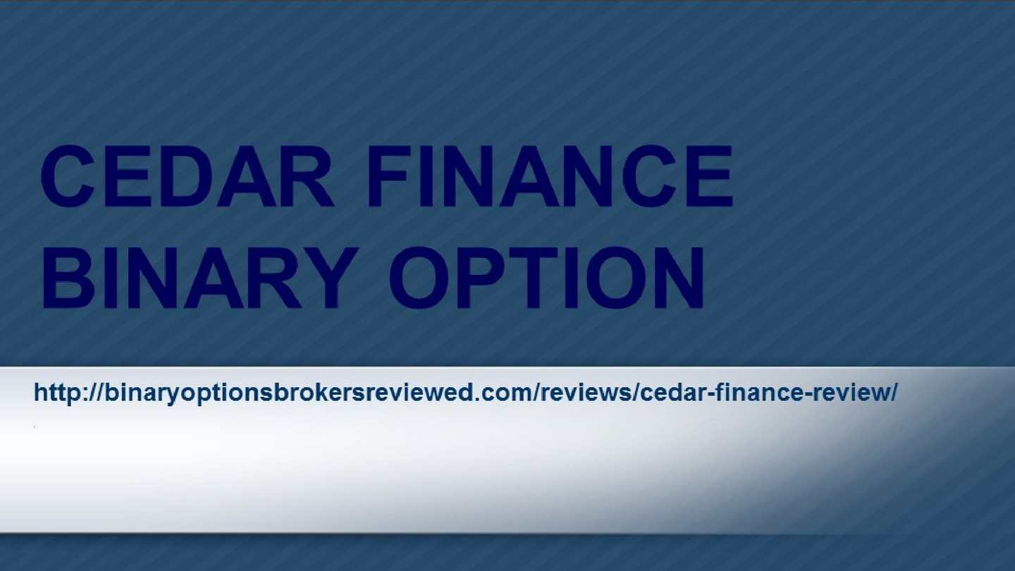 Binary options cedar