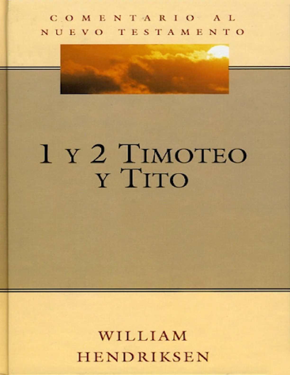 Calameo 1 2 Timoteo Y Tito 2 Comentario Al Nuevo Testamento Edi Desafio Pdf