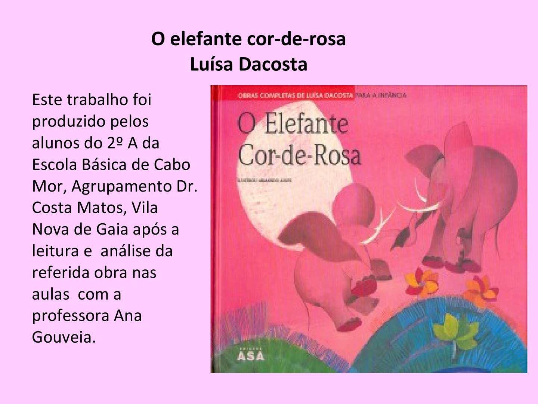 Obra: O elefante cor de rosa