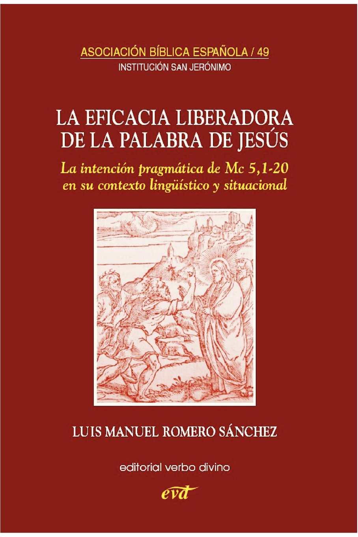 Calaméo - Romero L.M. - La eficacia liberadora de la palabra de Jesus. La  intencion pragmatica de Mc 5 d5a90fc04089