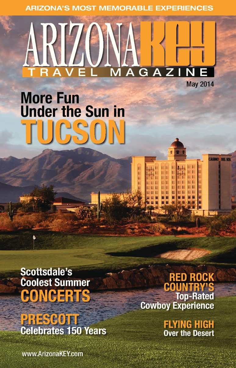 55c7176ace2 Calaméo - Arizona KEY Travel Magazine MAY 2014 Issue