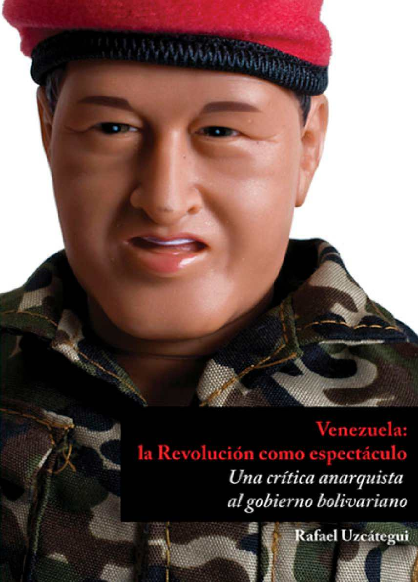 Calaméo - LA REVOLUCION COMO ESPECTACULO rafael uzcategui desde venezuela 7e88ed1cea8