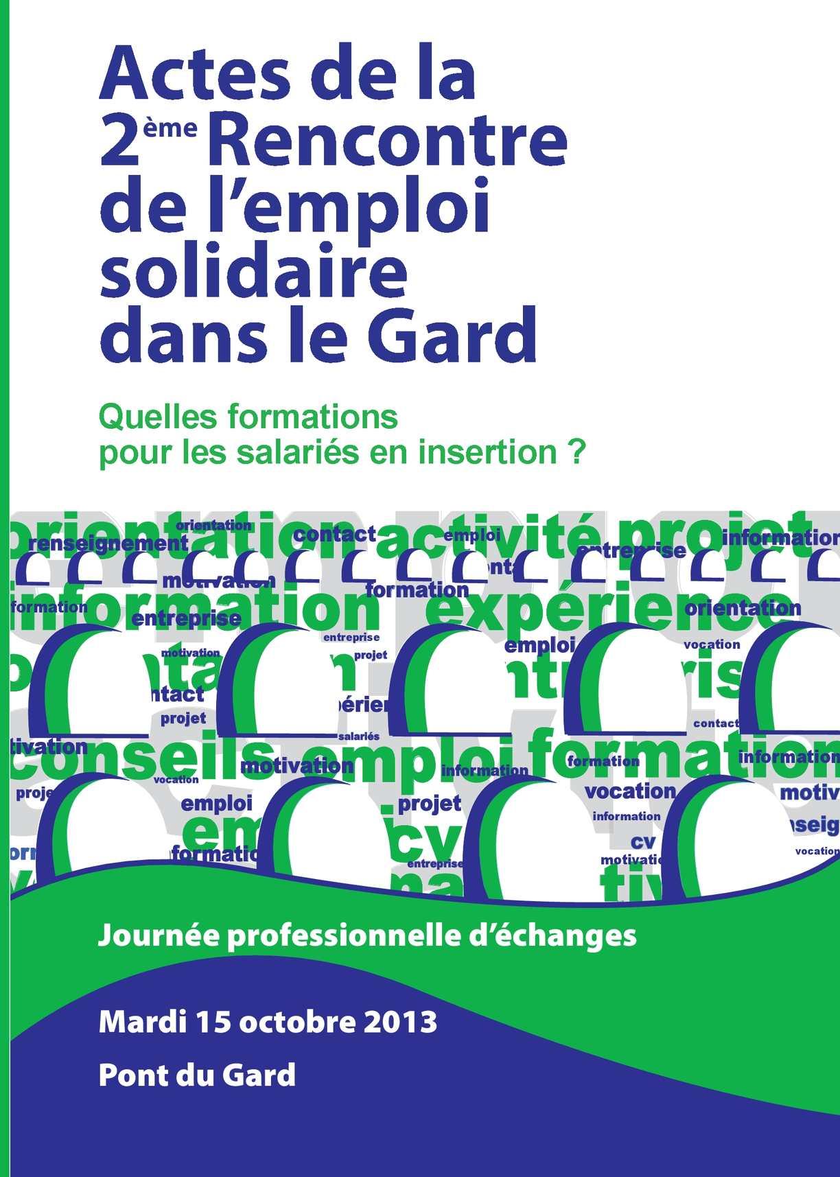 9a9457e101c73c Calaméo - Actes de la 2ème rencontre de l emploi solidaire dans le Gard