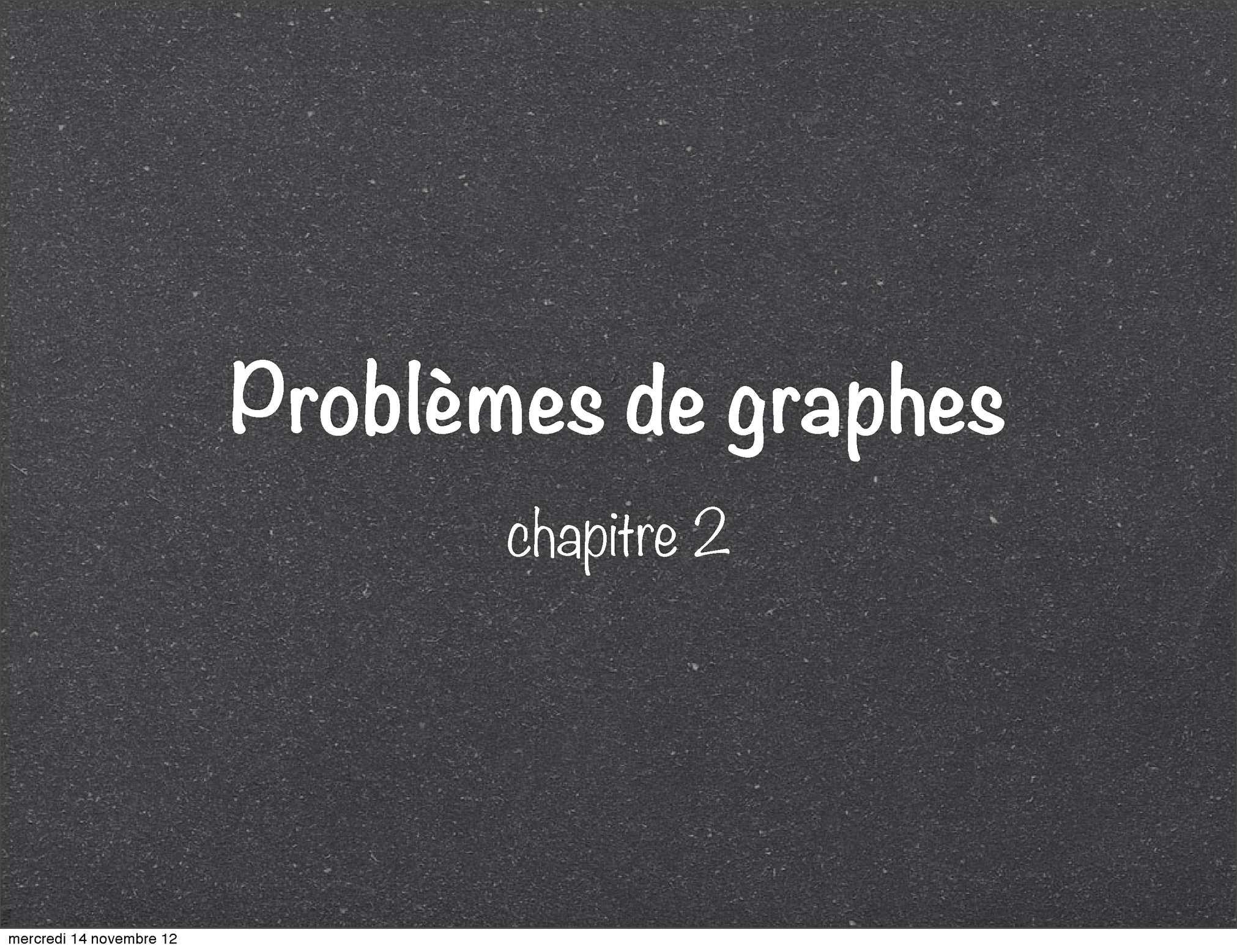 Problèmes de graphes : introduction