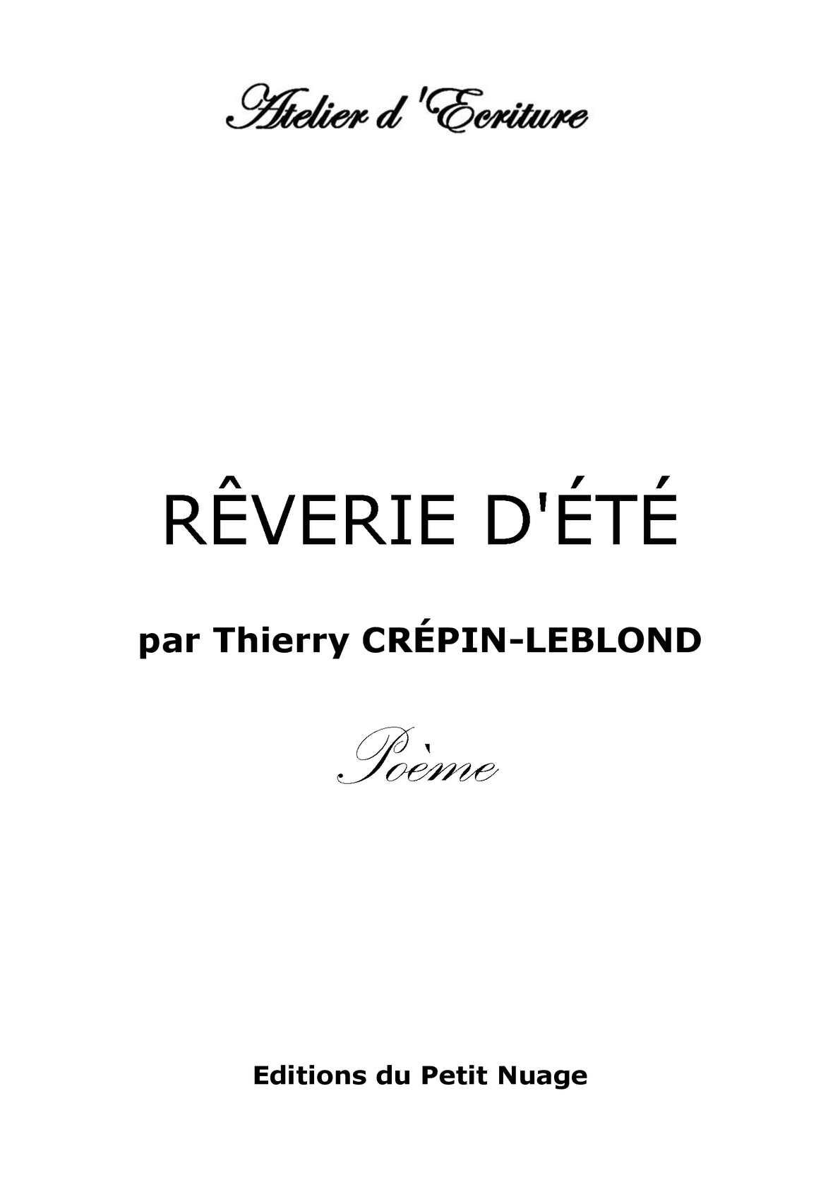 Calaméo Rêverie Dété Par Thierry Crépin Leblond Poème