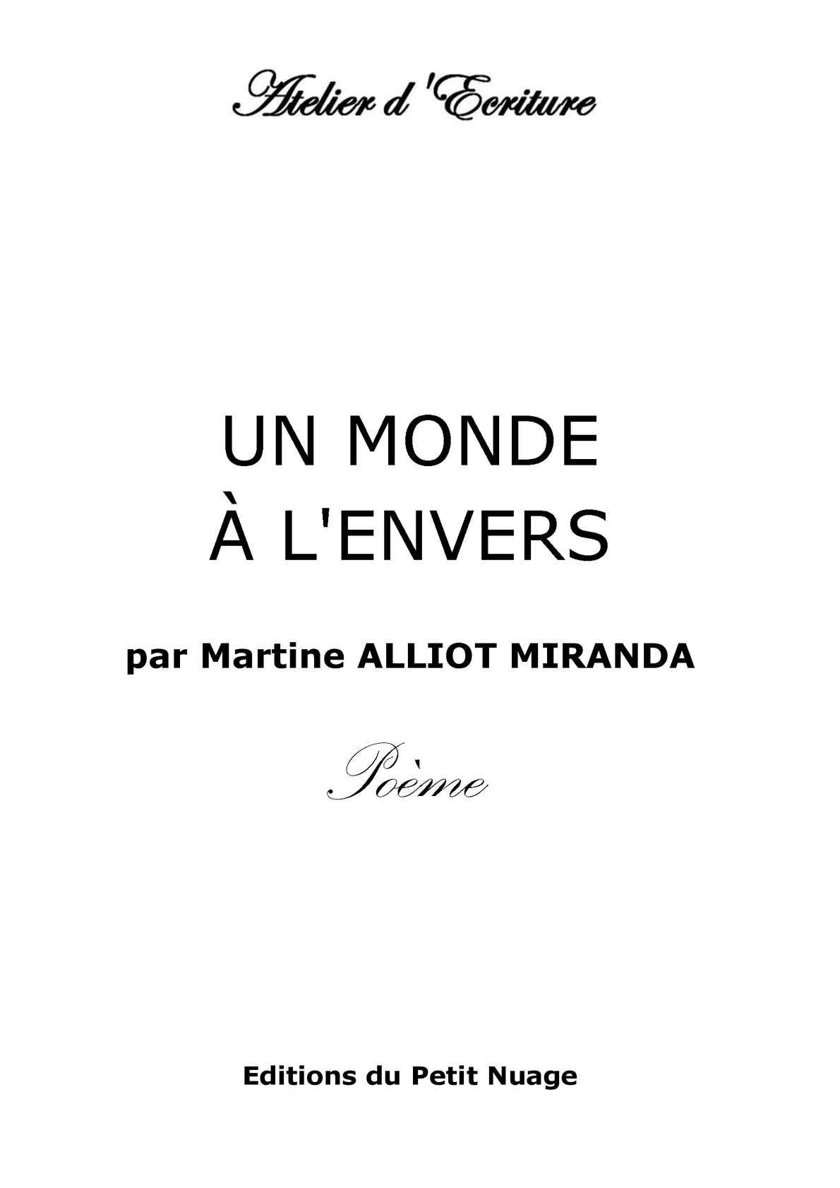Calaméo Un Monde à Lenvers Par Martine Alliot Miranda Poème