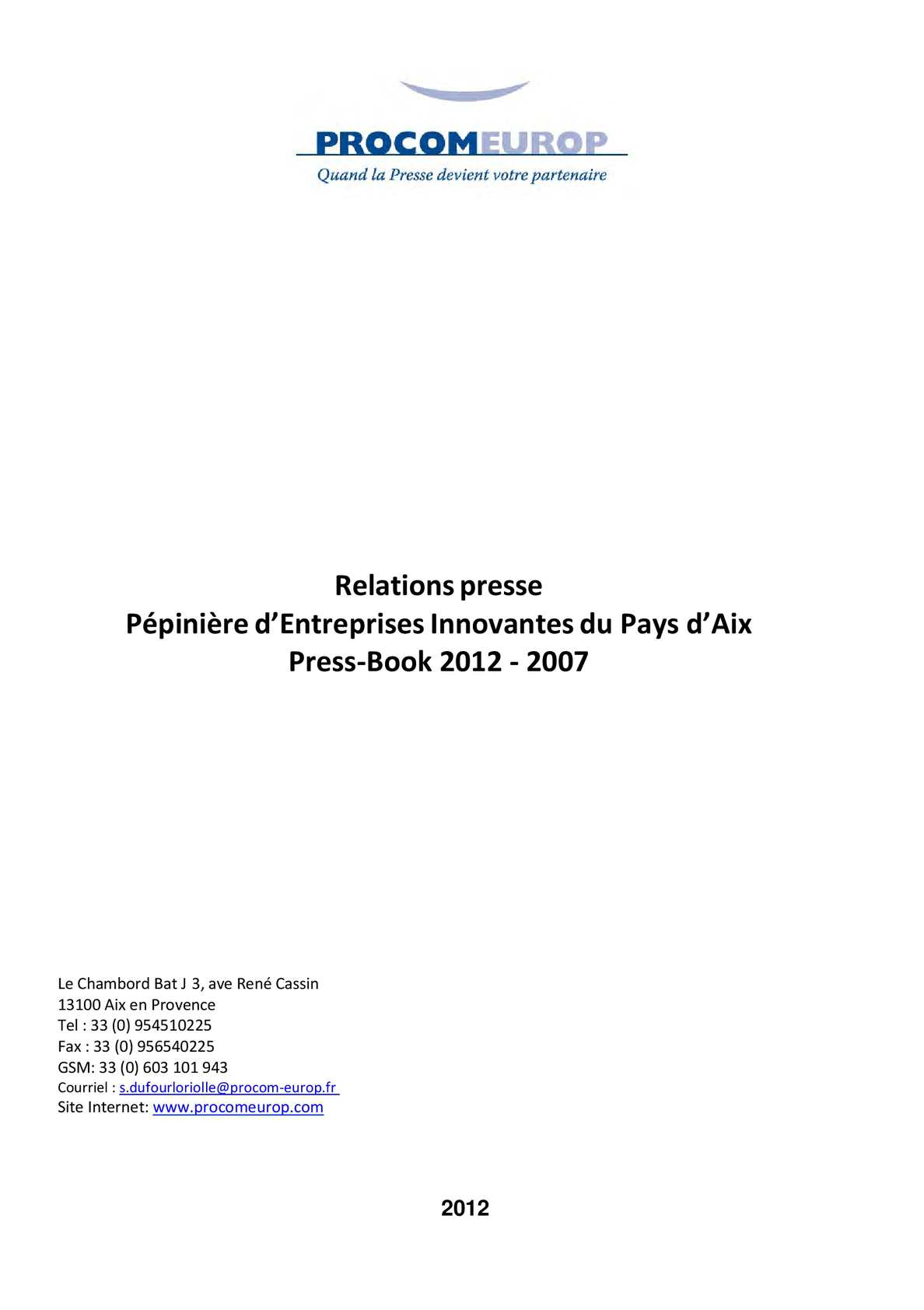 b910d9f86c42fb Calaméo - Press-Book-Pepinières Entreprises Innovantes de la CPA 2012-2007
