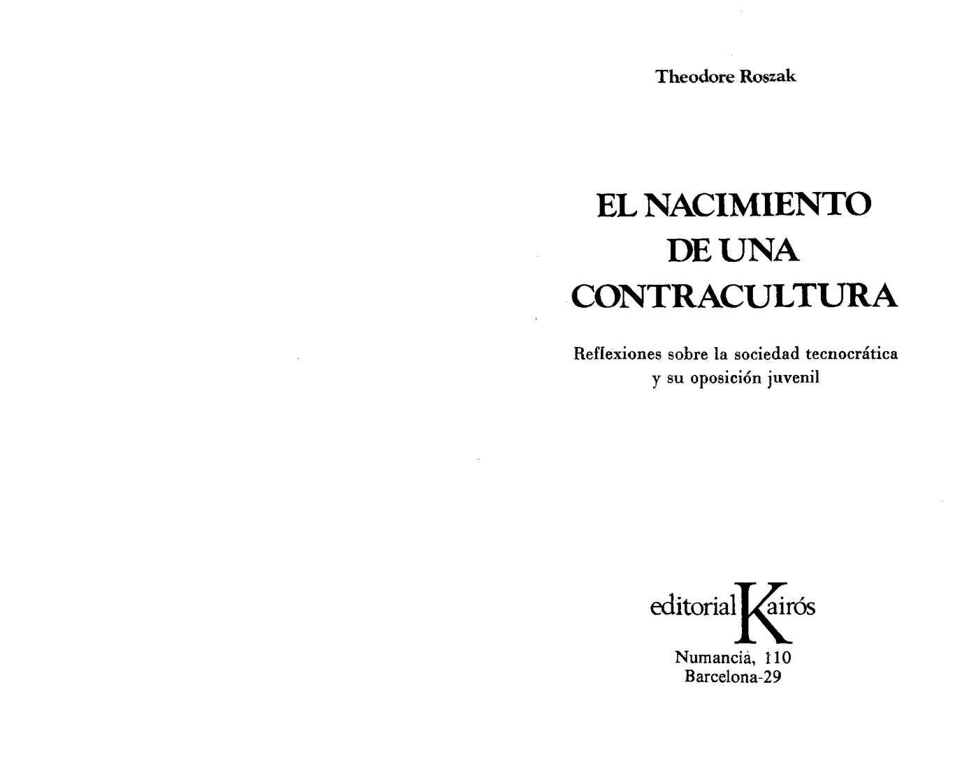 6e38612929 Calaméo - roszak-theodore-el-nacimiento-de-una-contracultura