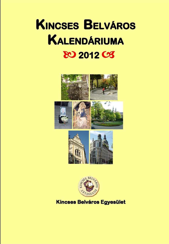 Calaméo - Kincses Belváros Kalendáriuma 2012 a30aa7add2