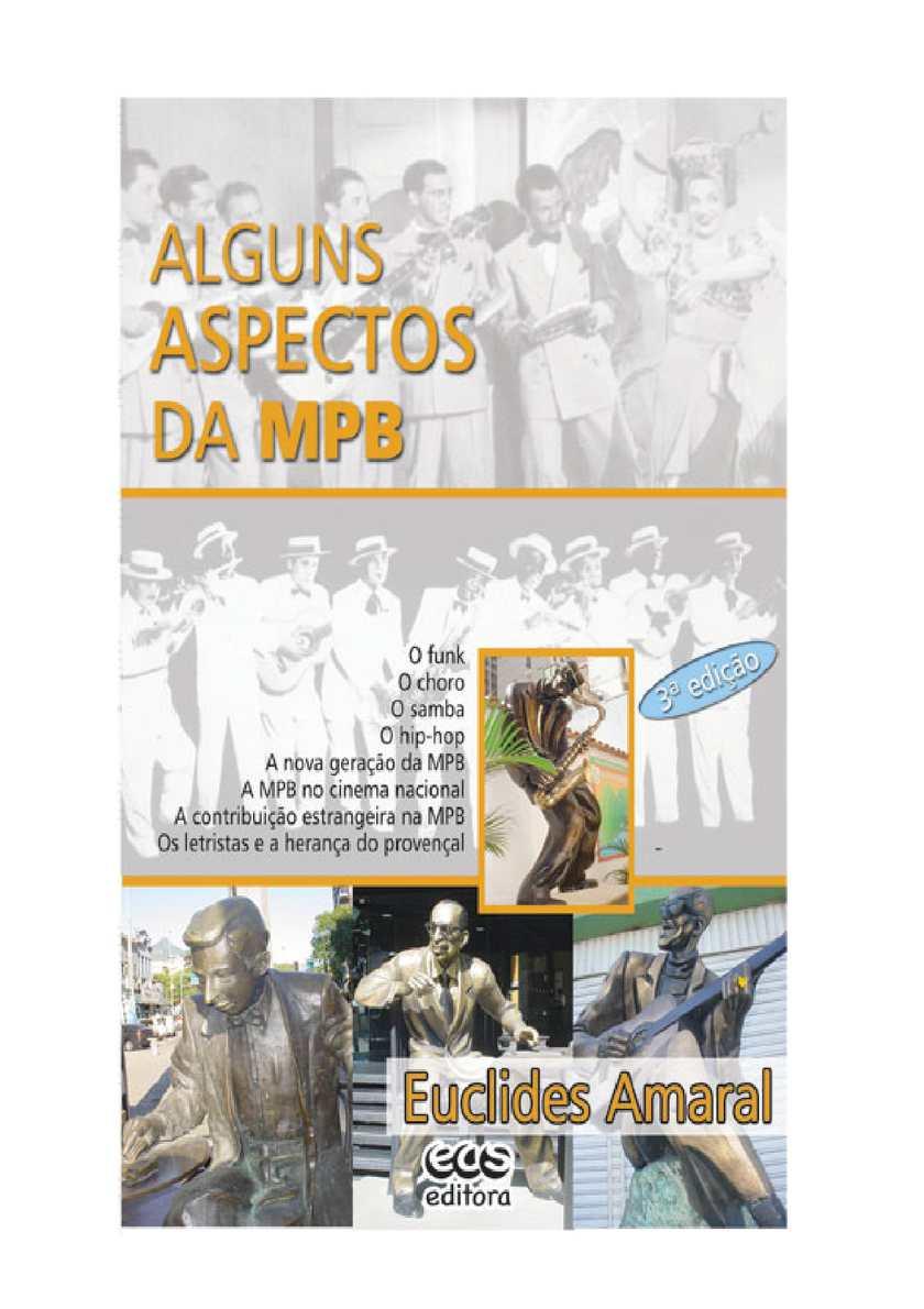 fc42813cee2 Calaméo - ALGUNS ASPECTOS DA MPB - EUCLIDES AMARAL - EAS EDITORA 2014